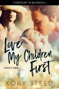 Review: Love My Children First by Kory Steed