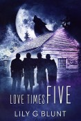 Review: Love Times Five by Lily G. Blunt