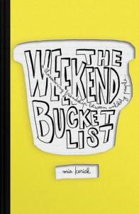 The Weekend Bucket List by Mia Kerrick