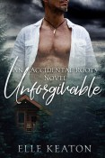 Guest Post and Giveaway: Unforgivable by Elle Keaton