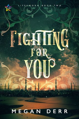 Excerpt and Giveaway: Fighting For You by Megan Derr