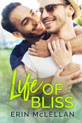 Guest Post and Giveaway: Life of Bliss by Erin McLellan