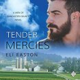 Audiobook Review: Tender Mercies by Eli Easton