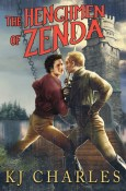 Review: The Henchmen of Zenda by K.J. Charles