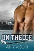 Guest Post and Giveaway: On The Ice by Amy Aislin