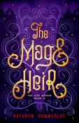 Review: The Mage Heir by Kathryn Sommerlot