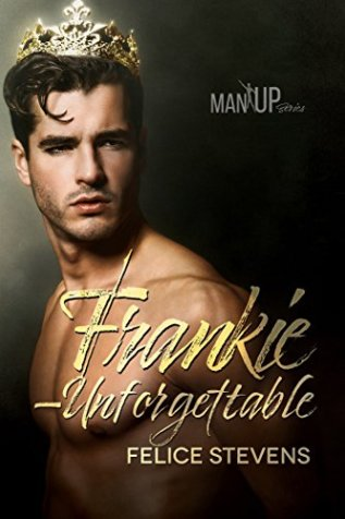 Review: Frankie-Unforgettable by Felice Stevens
