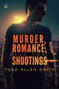 Murder, Romance and 2 Shootings