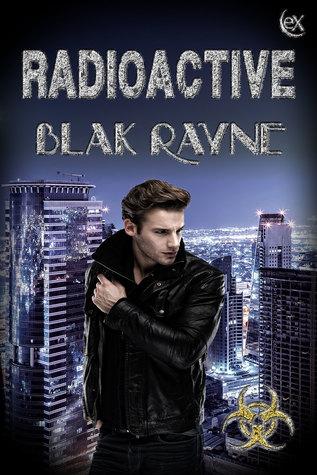 Review: Radioactive by Blak Rayne