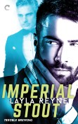 Guest Post and Giveaway: Imperial Stout by Layla Reyne