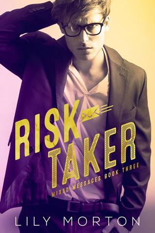 Review: Risk Taker by Lily Morton