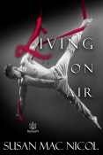 Guest Post and Giveaway: Living on Air by Susan Mac Nicol