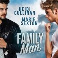 Audiobook Review: Family Man by Heidi Cullinan and Marie Sexton