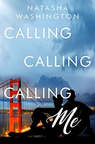 Review: Calling Calling Calling Me by Natasha Washington