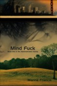 Review: Mind Fuck by Manna Francis