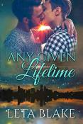 Review: Any Given Lifetime by Leta Blake