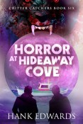 Review: Horror at Hideaway Cove by Hank Edwards