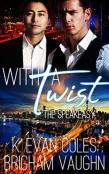 Review: With a Twist by Brigham Vaughn and K. Evan Coles