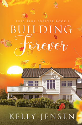 Review: Building Forever by Kelly Jensen