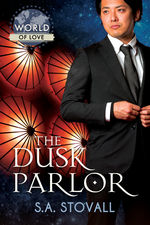 Review: The Dusk Parlor by S.A. Stovall