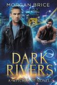 Review: Dark Rivers by Morgan Brice