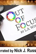 Audiobook Review: Out of Focus by L.A. Witt