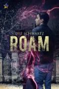 Review: Roam by Dez Schwartz