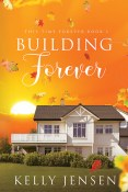 Guest Post and Giveaway: Building Forever by Kelly Jensen