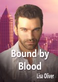 Guest Post and Giveaway: Bound by Blood by Lisa Oliver