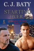 Review: Starting Over by C.J. Baty