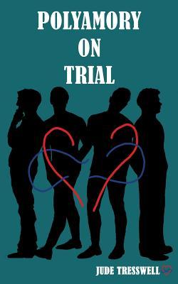 Review: Polyamory on Trial by Jude Tresswell