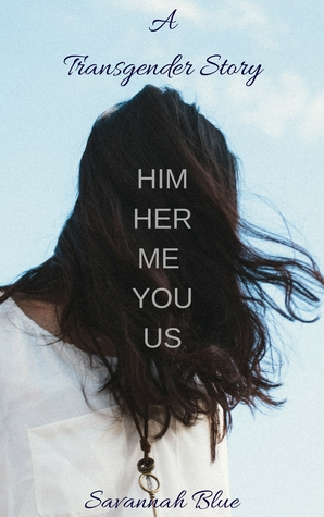 Review: Him Her Me You Us by Savannah Blue