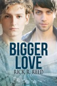 Review: Bigger Love by Rick R. Reed