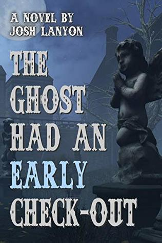 Review: The Ghost Had an Early Check-Out by Josh Lanyon