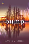 Review: Bump by Mathew J. Metzger