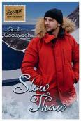 Review: Slow Thaw by J. Scott Coatsworth