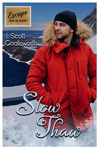 Review: Slow Thaw by J. Scott Coatsworth