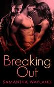 Review: Breaking Out by Samantha Wayland