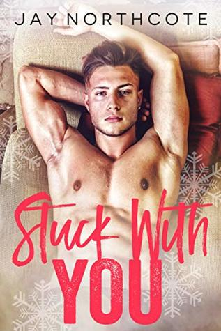 Review: Stuck With You by Jay Northcote