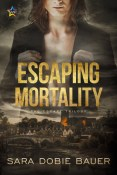 Review: Escaping Mortality by Sara Dobie Bauer