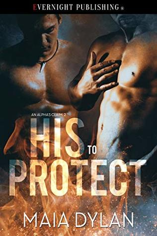 Review: His to Protect by Maia Dylan