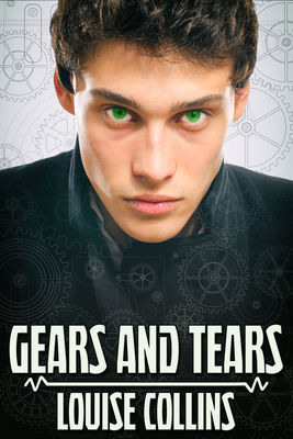 Review: Gears and Tears by Louise Collins