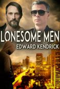 Review: Lonesome Men by Edward Kendrick