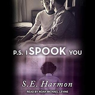 Audiobook Review: P.S. I Spook You by S.E. Harmon