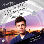 Audiobook Review: A Fool and His Manny by Amy Lane