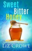 Review: Sweet Bitter Honey by Liz Crowe