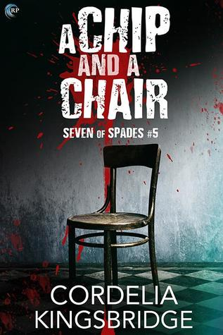 Review: A Chip and a Chair by Cordelia Kingsbridge