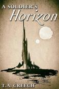 Review: A Soldier's Horizon by T.A. Creech