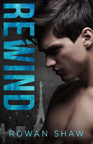 Review: Rewind by Rowan Shaw
