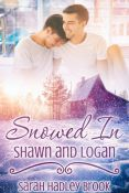 Review: Snowed In: Shawn and Logan by Sarah Hadley Brook
